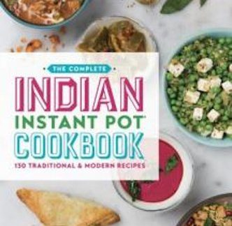 Complete Indian Instant Pot Cookbook