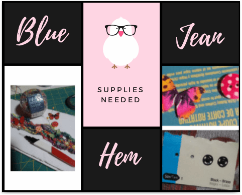 Here are the supplies used to  create my blue jean hem on blessedelements.com