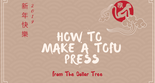 how to make a tofu press with the dollar tree items