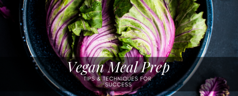 Vegan Meal Prep Guide